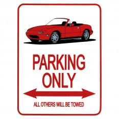 MX-5 Parking Only Sign