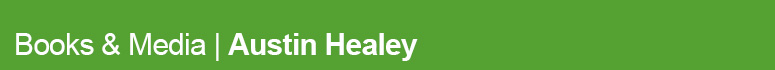 View our range of books & media for Austin-Healey